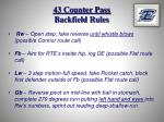 43 counter pass backfield rules