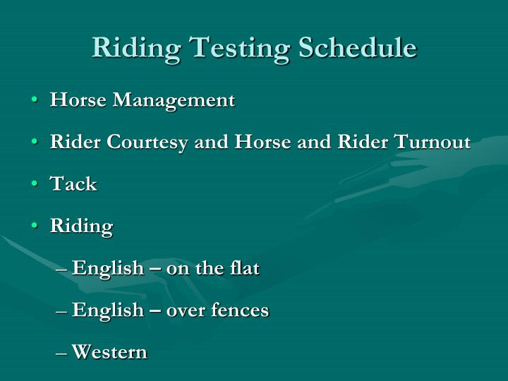 Riding testing schedule