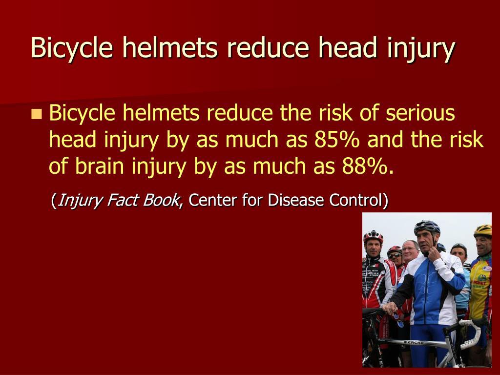 Bicycle helmets reduce head injury