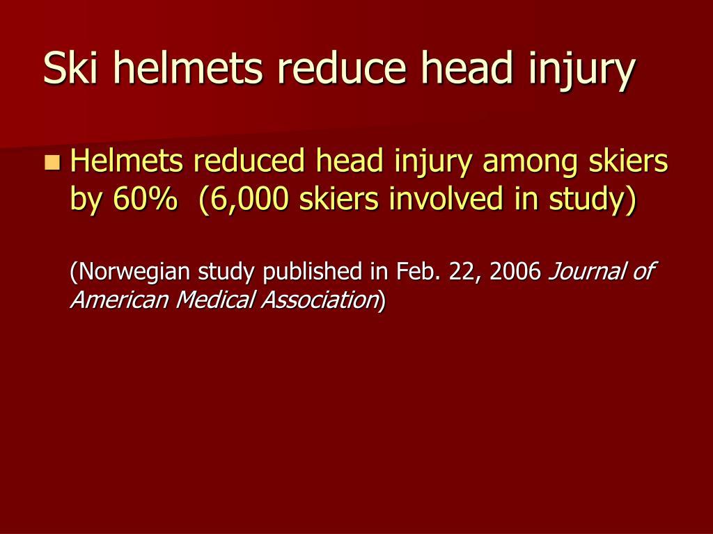 Ski helmets reduce head injury
