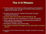 the 4 h mission