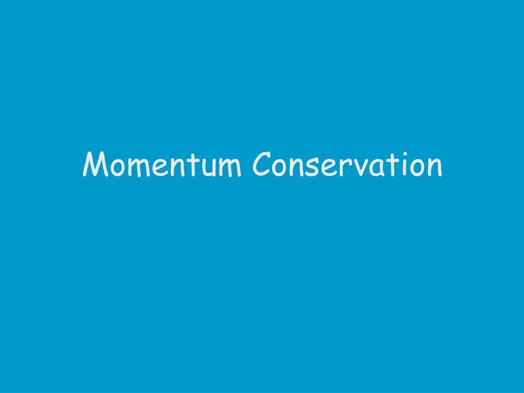 momentum conservation l.