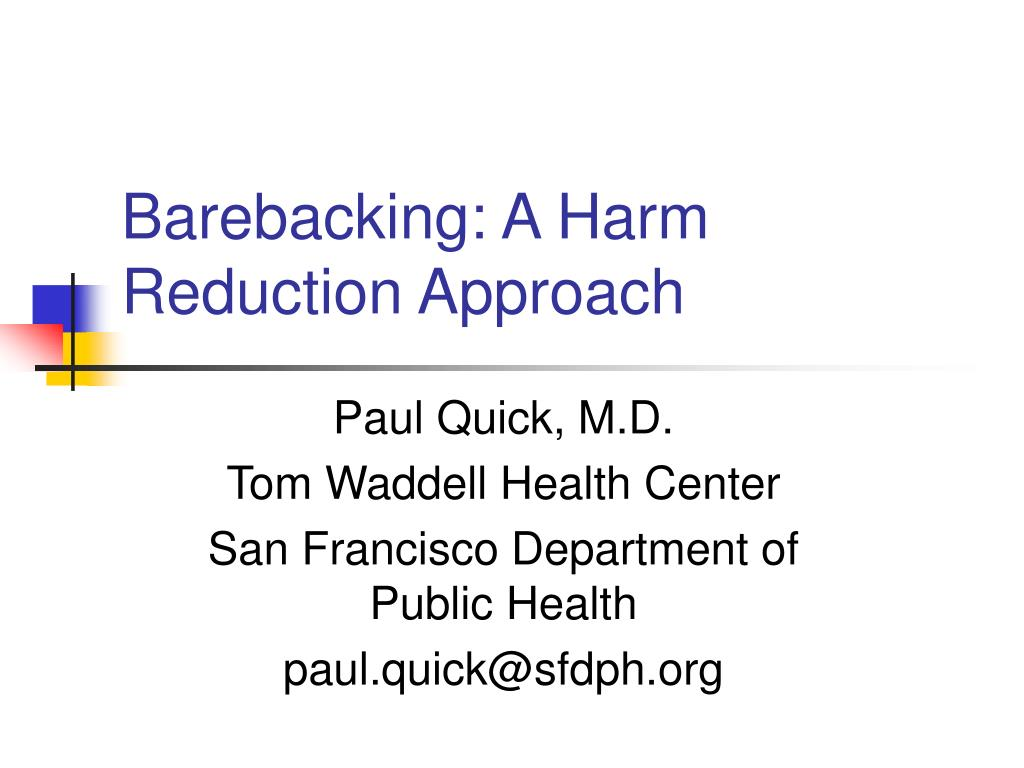 barebacking a harm reduction approach l.