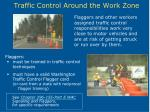 traffic control around the work zone