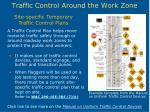 traffic control around the work zone14