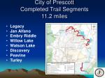 city of prescott completed trail segments 11 2 miles