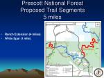 prescott national forest proposed trail segments 5 miles