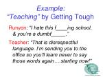 example teaching by getting tough
