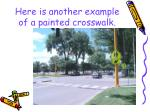 here is another example of a painted crosswalk
