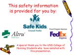 this safety information is provided for you by