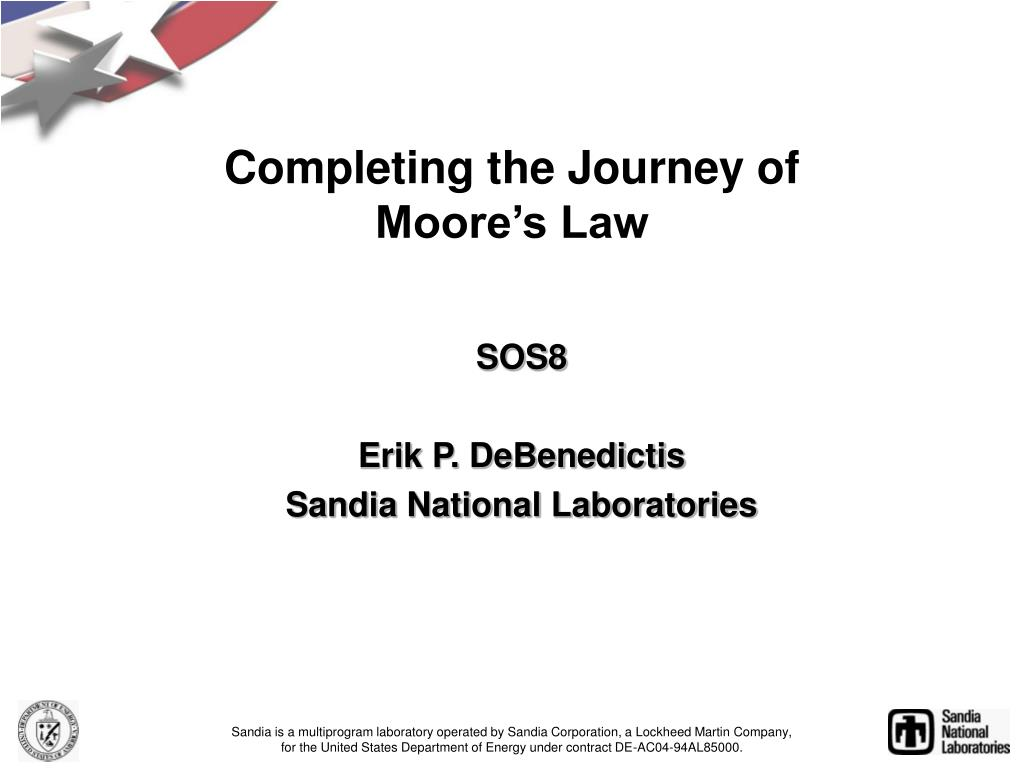 completing the journey of moore s law l.