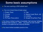 some basic assumptions