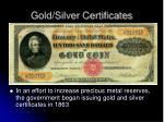gold silver certificates