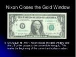 nixon closes the gold window