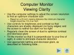 computer monitor viewing clarity