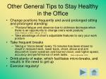 other general tips to stay healthy in the office