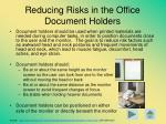 reducing risks in the office document holders