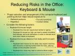 reducing risks in the office keyboard mouse