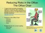 reducing risks in the office the office chair