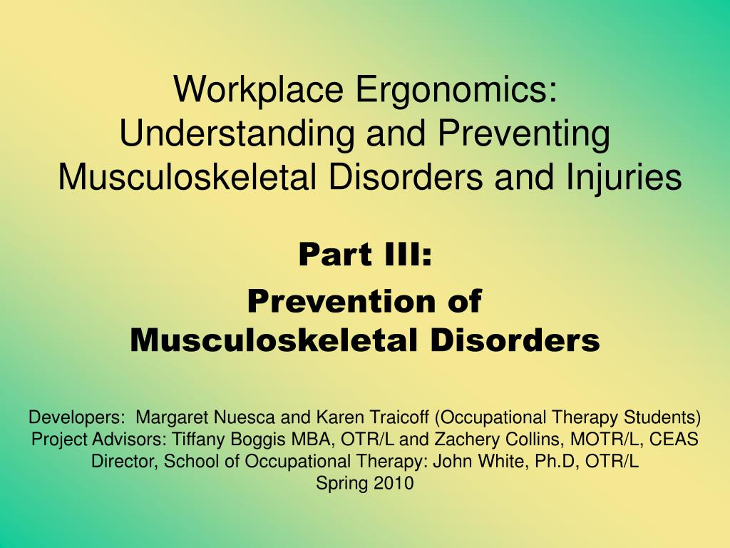 workplace ergonomics understanding and preventing musculoskeletal disorders and injuries l.