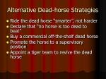 alternative dead horse strategies4