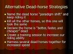 alternative dead horse strategies6