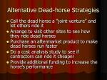 alternative dead horse strategies7