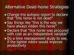 alternative dead horse strategies8