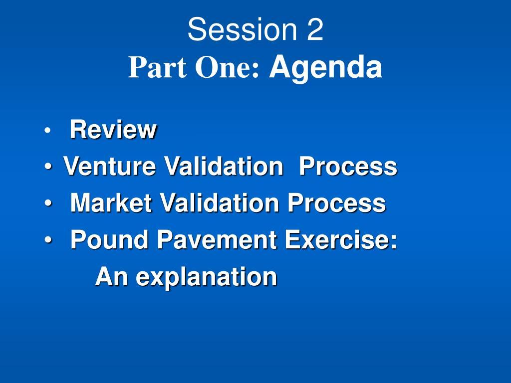 session 2 part one agenda l.