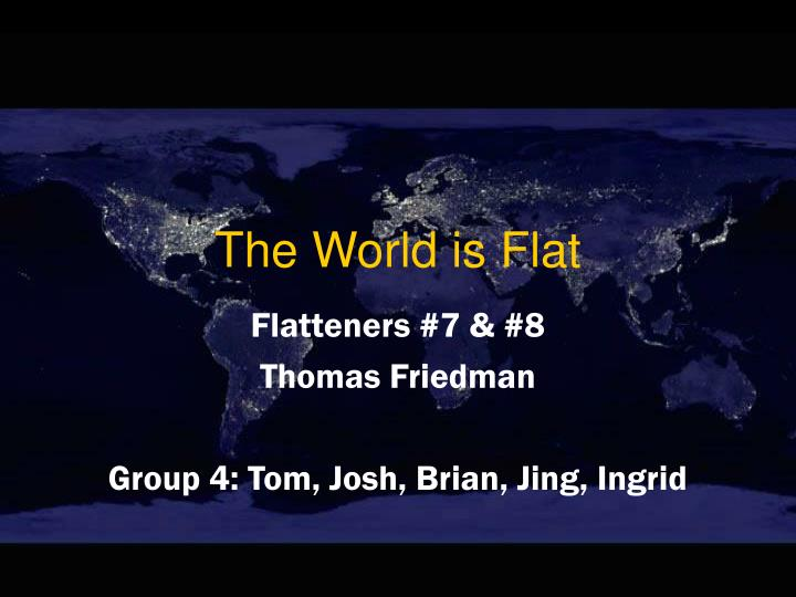 the untouchables thomas l friedman summary Globalization and the flat world thomas friedman's journalistic voyage should stimulate our thinking — and our action.