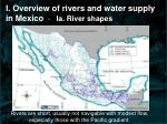 i overview of rivers and water supply in mexico ia river shapes