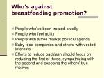 who s against breastfeeding promotion