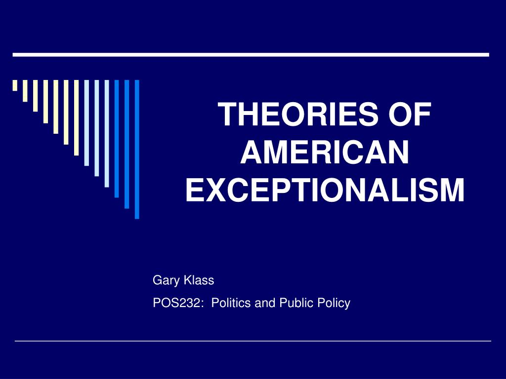 theories of american exceptionalism l.