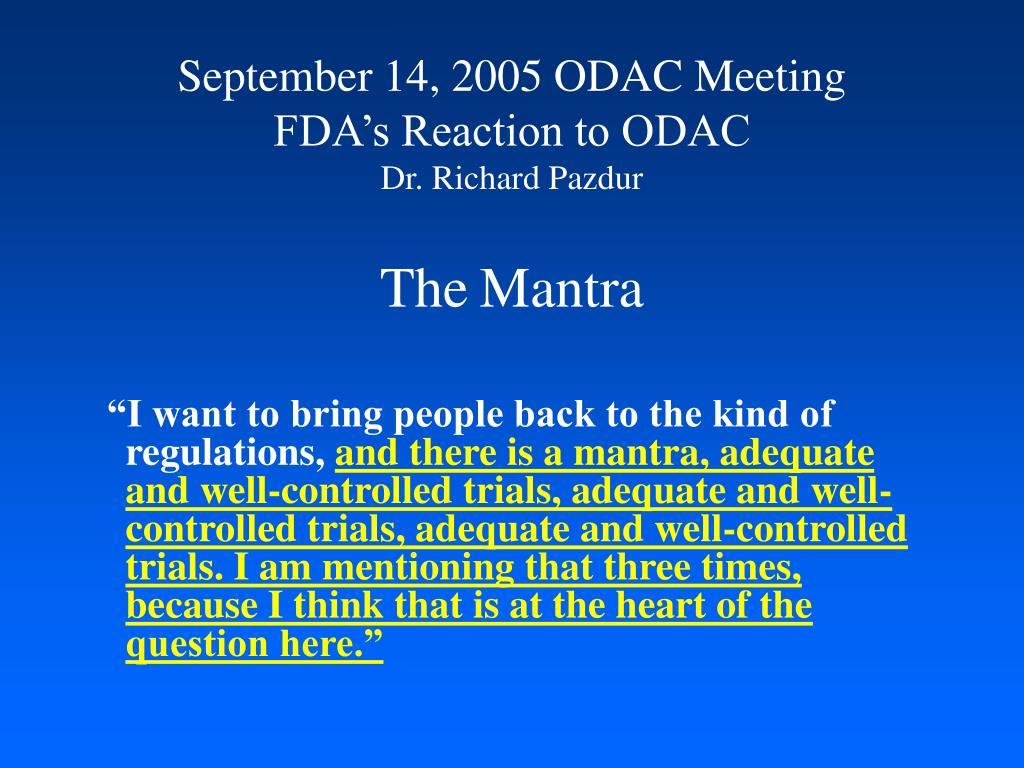 September 14, 2005 ODAC Meeting