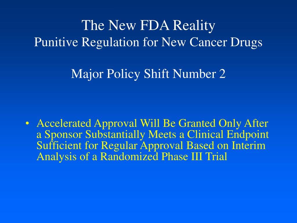 The New FDA Reality