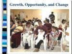 growth opportunity and change