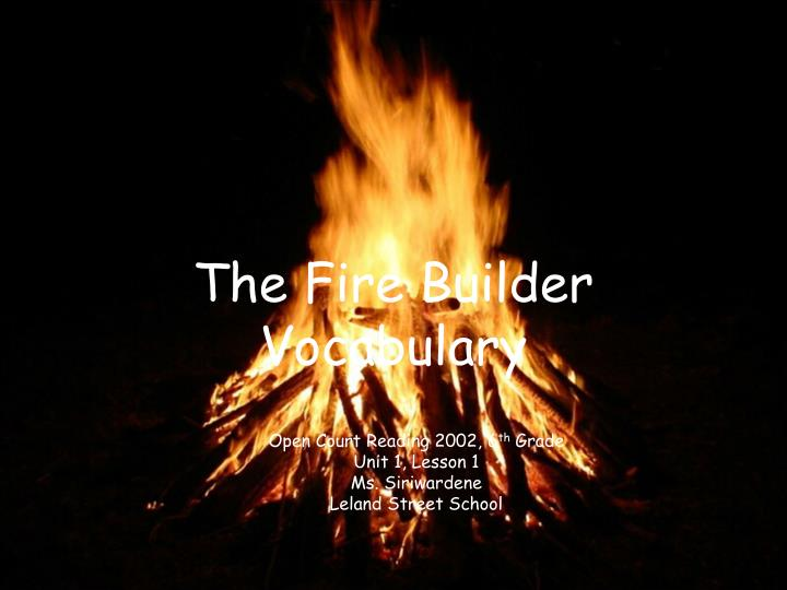 the fire builder vocabulary n.