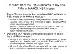 transition from the pm 10 standards to any new pm 10 2 5 naaqs nsr issues