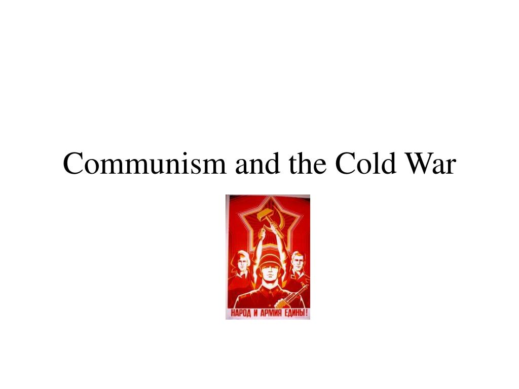 communism and the cold war l.