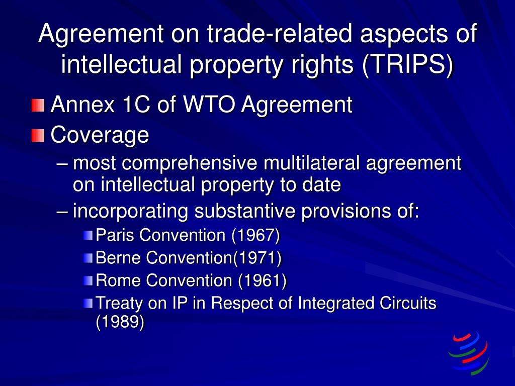 Agreement on trade-related aspects of intellectual property rights (TRIPS)