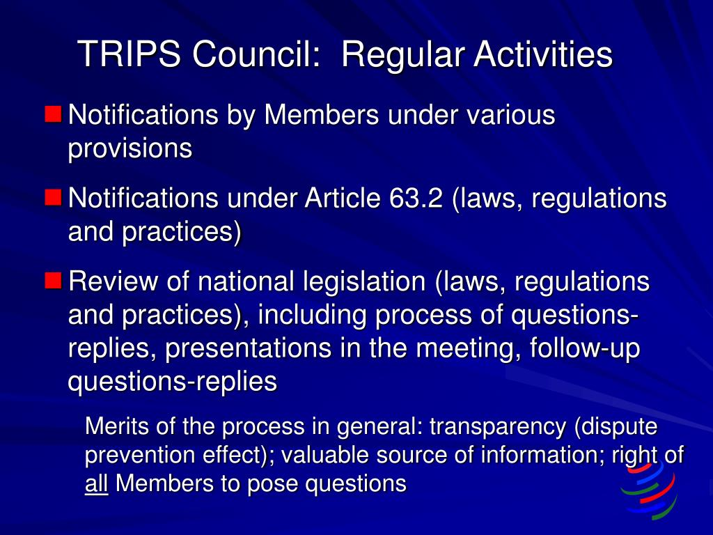 TRIPS Council:  Regular Activities