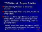 trips council regular activities
