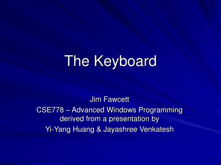 the keyboard n.
