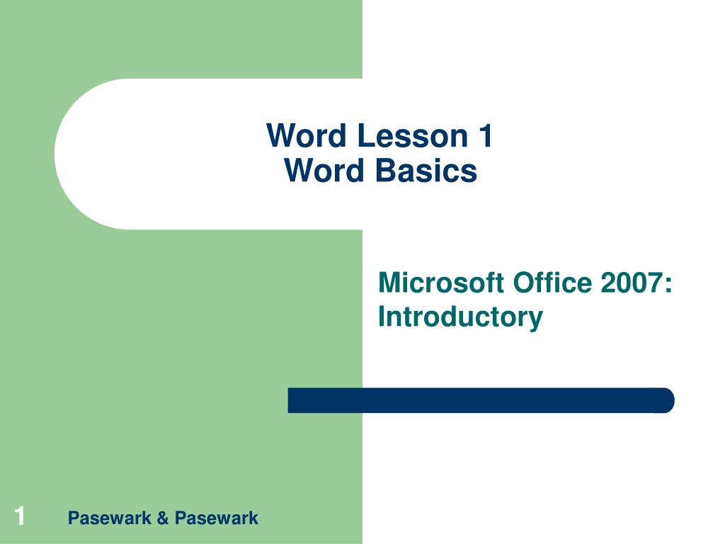word lesson 1 word basics l.