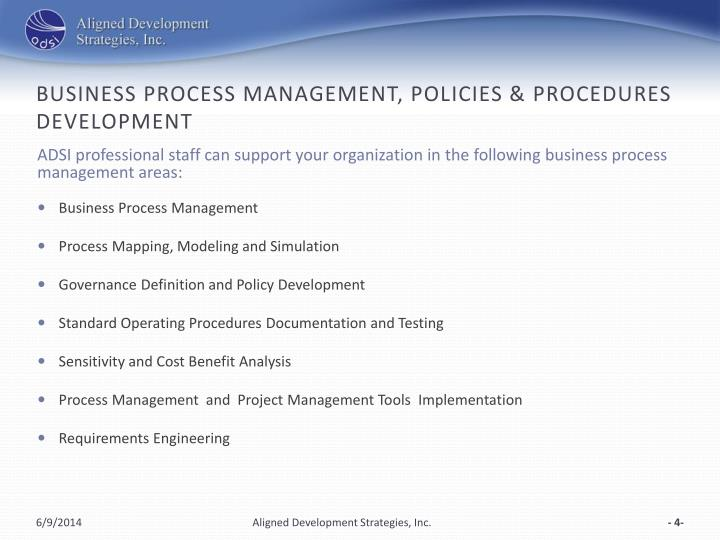 Business process management, policies