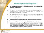 addressing case backlogs cont