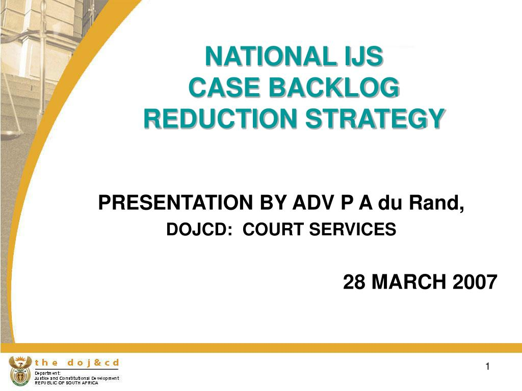 national ijs case backlog reduction strategy l.