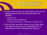 notes for facilitator for session three