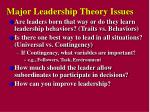 major leadership theory issues
