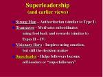 superleadership and earlier views